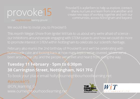 Attention provocateurs - our next #Provoke15 is on Tuesday 11th Feb. A fascinating evening of thinking & conversation with Megan Sharpe from @IgniteFutures. Our focus is on 'why are we afraid of science' as part of Nottingham Festival Science & Curiosity. https://t.co/LDSWLql2N4
