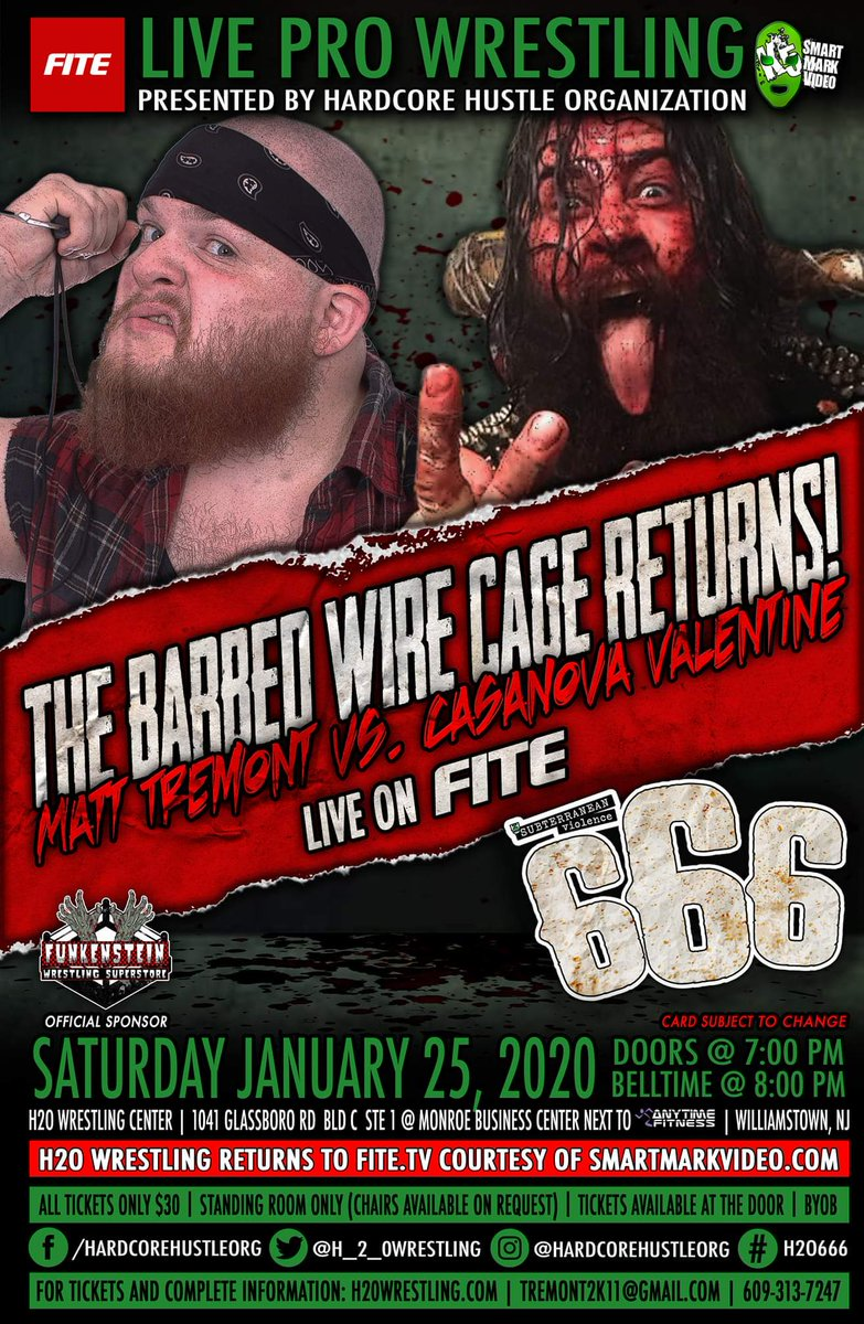 Sat, Jan 25th  Subterranean Violence Vol: 666  #H2Violence LIVE on @FiteTV   Order:   8 Matches! Feat: BARBWIRE CAGE, FBTW & more!   at @H2OWrestlingCtr Williamstown,NJ   Tickets $30 at the door   7pm Doors   8pm Bell   BYOB  RSVP: