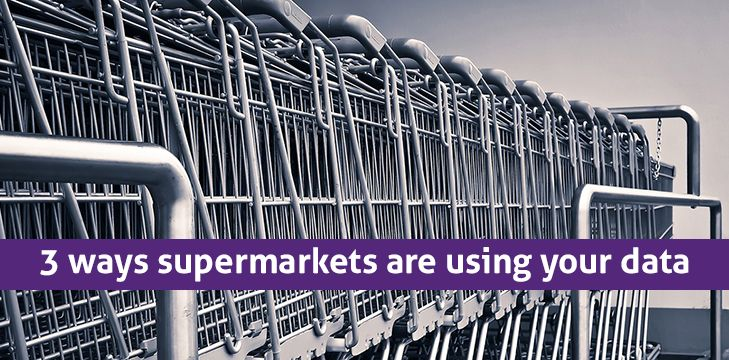 3 ways supermarkets are using your data