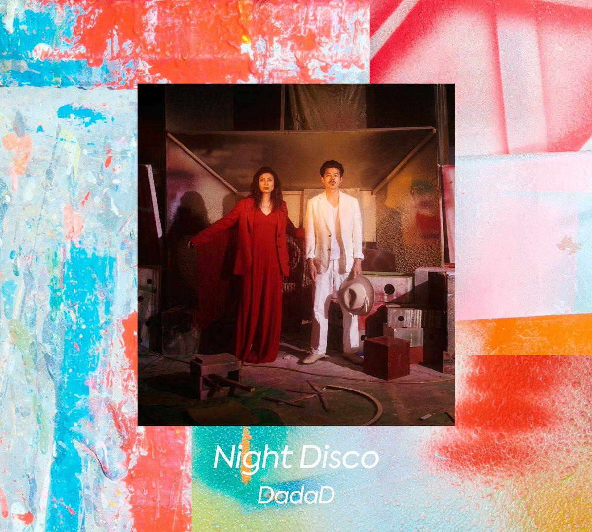 【リリース情報】DadaD、約8年ぶりとなるFull Album『Night Disco』が完成しました。2月26日より発売します。#DadaD #NightDisco