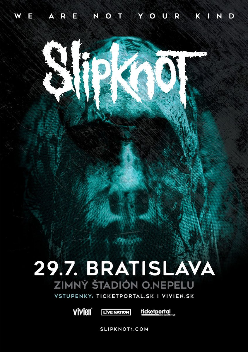 Were coming to #Slovakia for the first time on 29 July at Nepela Arena. Get tickets here: vivien.sk/slipknot