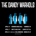 Image for the Tweet beginning: 🐰The Dandy Warhols LIVE April🐰  📅THU