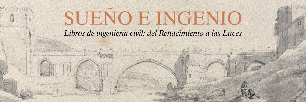Resultado de imagen de 'Sueño e ingenio. Libros de ingeniería civil: del Renacimiento a las Luces',