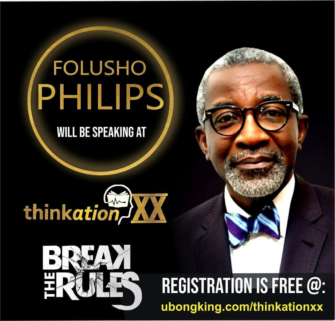 Foluso Olajide Philips is the Executive Chairman and Founder of Phillips Consulting Limited, a firm engaged in business and management consulting, with offices in Nigeria and South Africa. He will be speaking at #ThinkationXX. You can't afford to miss it