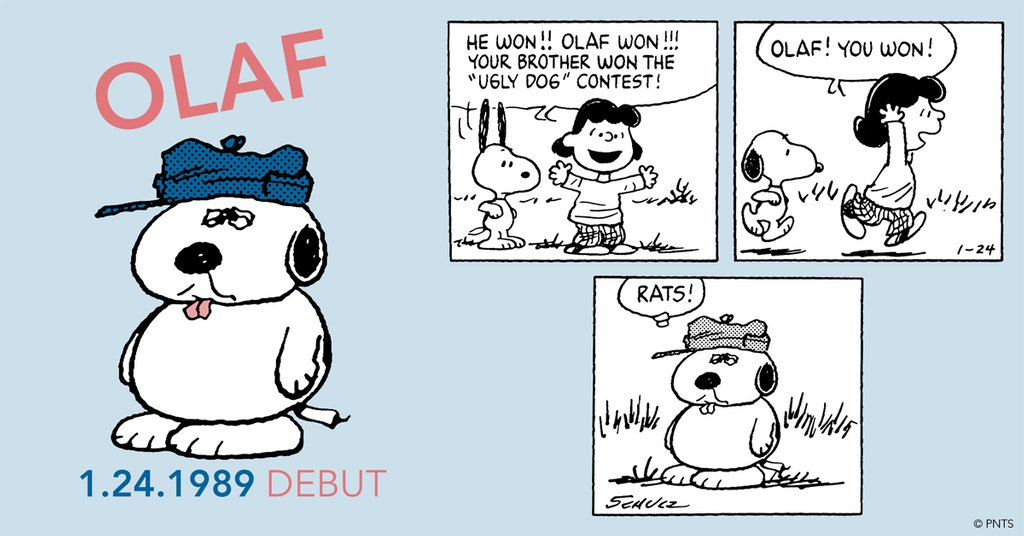 "Its #OlafDay⁠! Snoopy's brother Olaf first appeared in Peanuts 31 years ago today in a strip published on January 24, 1989. Charles Schulz introduced him in a series of strips in which Olaf was entered into an ""ugly dog"" contest (and won)."