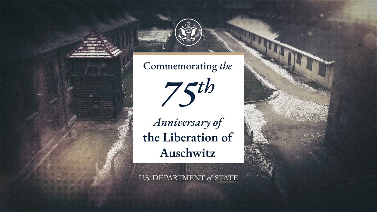 Today #WeRemember  the 75th anniversary of the liberation of Auschwitz and mourn those murdered within its fences. America will not rest in combating Holocaust denial; anti-Semitism; and all forms of hatred, racism, and discrimination. #NeverAgain