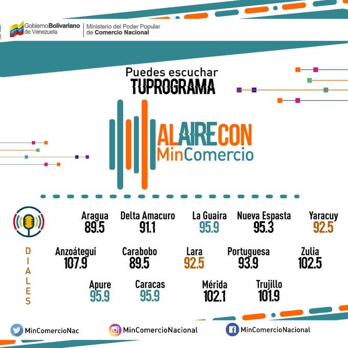 """27Ene# Este #felizLunes el #DatoMinComercio a las 7 AM en el programa""""Al Aire con @MinComercioN con la Min. @EneidaLayaPsuv por @MirafloresFMVe: 92.5 en Lara y Yaracuy, Aragua y Carabobo 89.5, en Nueva Esparta 95,3, Portuguesa 93.3 y Delta Amacuro 91.1 pic.twitter.com/D87aSUPsDt"""