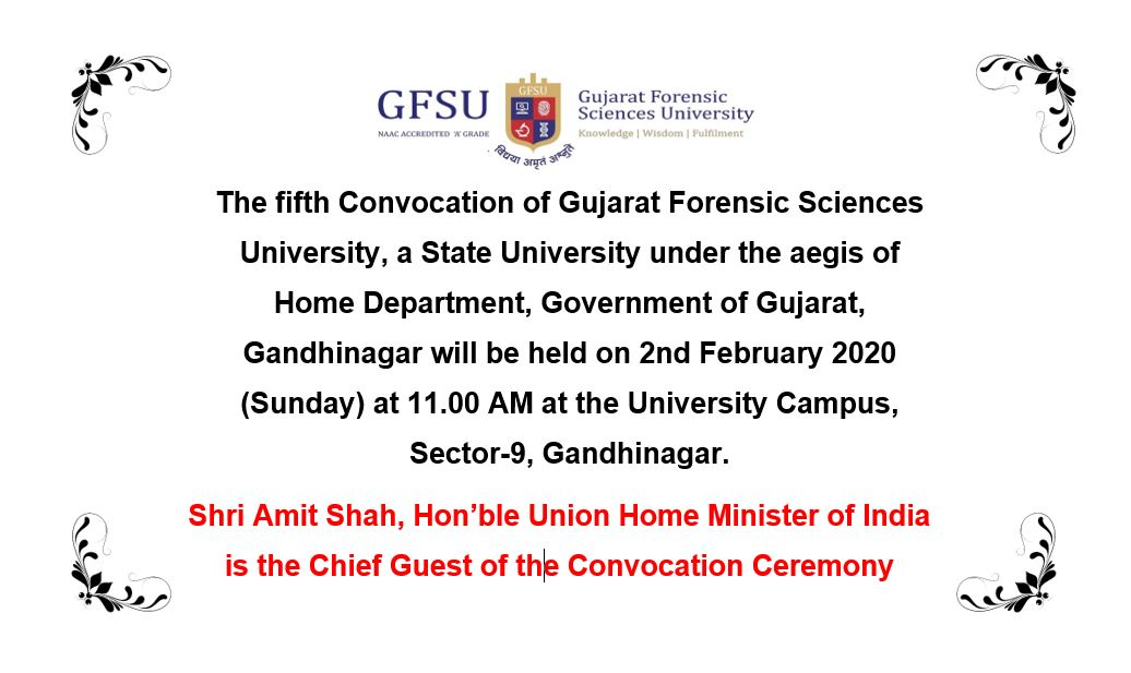 Shri @AmitShah - Hon'ble Union Home Minister of India shall be addressing the students at @GujaratForensic on 2nd February.#Convocation2020@AmitShahOffice @PIBHomeAffairs @HMOIndia @HMofficeGujarat @CMOGuj @PIB_India