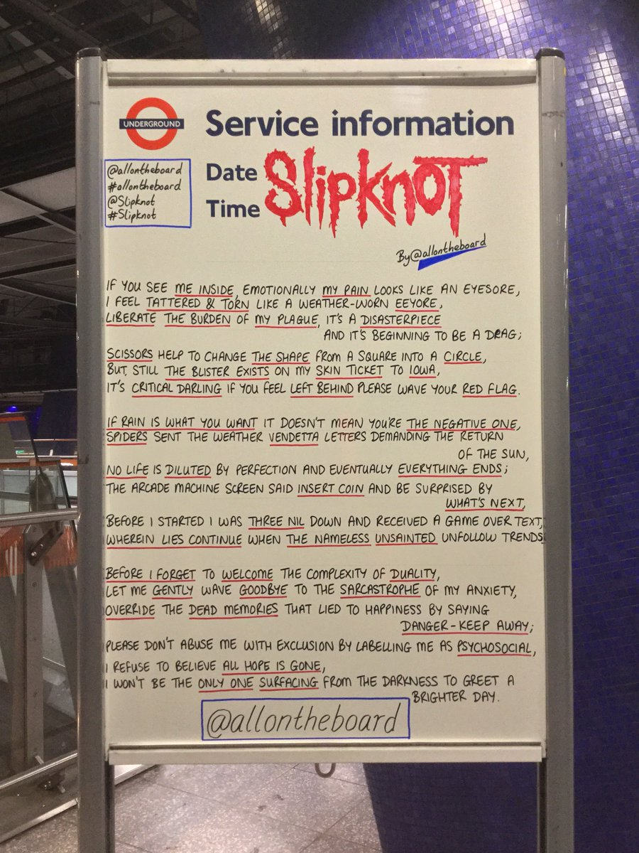 It's time for some 'metal metal' as @SlipKnot bring their legendary energy to the @TheO2. The #Slipknot poem by @allontheboard is on display at North Greenwich station now. #WeAreNotYourKind #slipknotfamily #slipknotlive #slipknotforever #slipknotfans #slipknotarmy #allontheboardpic.twitter.com/aS2anKMwVQ – at North Greenwich London Underground Station