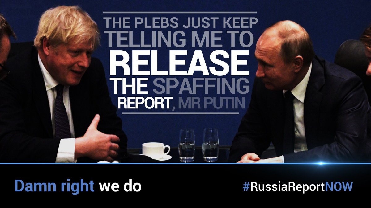 #RussiaReportNOW   Trust in UK politics, our independence and our democracy are all under threat.  The people deserve the truth. NOW  Prime Minister @BorisJohnson must act with integrity and release the #RussiaReportNOW  RT if you agree. <br>http://pic.twitter.com/9p5U8OBNHq