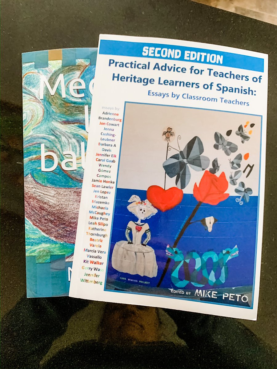 Practical Advice for Teachers of Heritage Learners of Spanish Essays by Classroom Teachers