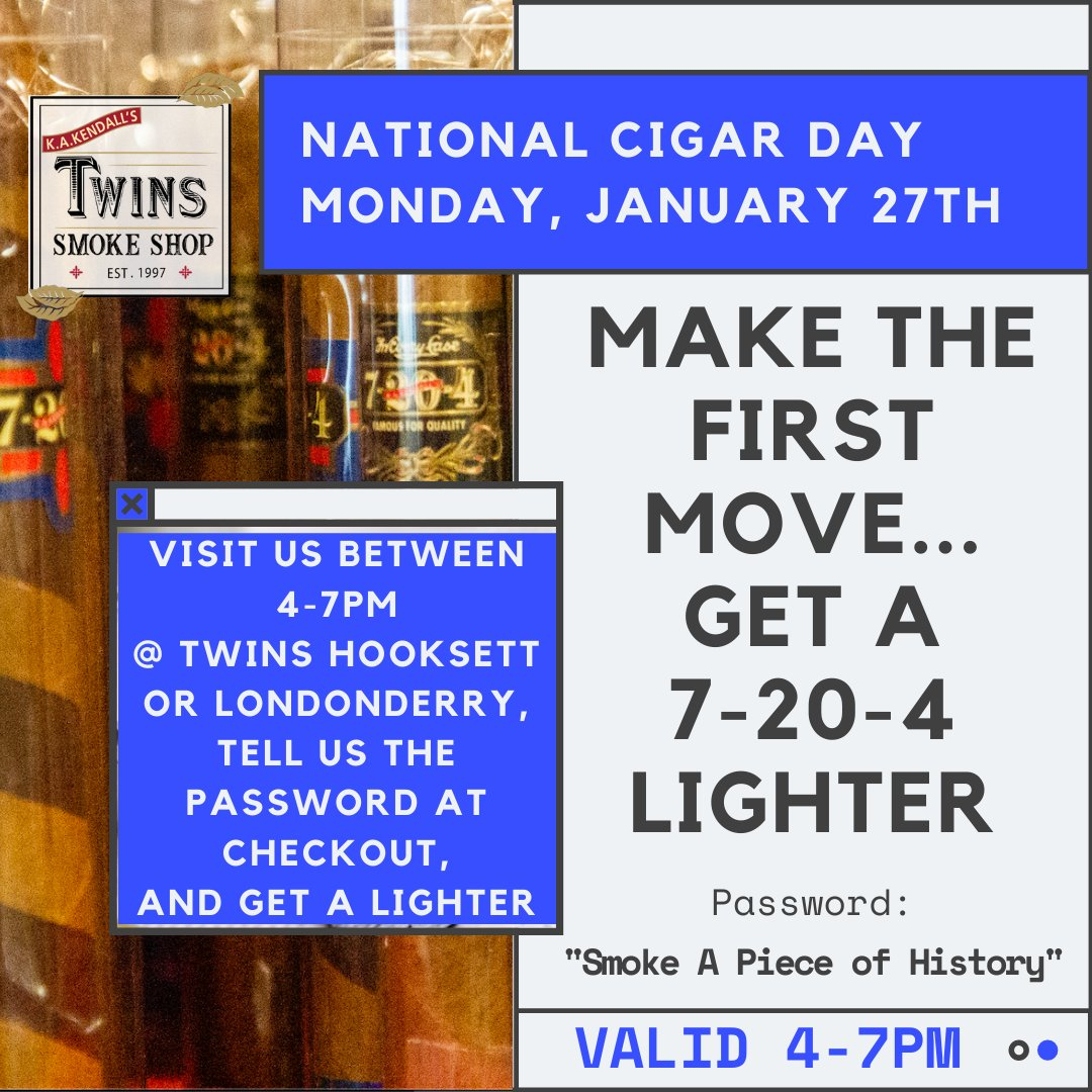 Monday is National Cigar Day! If youre seeing this post, stop by either Twins location between 4 and 7PM, tell us the secret password #SmokeAPieceOfHistory & get a 7-20-4 lighter If youre at Londonderry, go upstairs to @7204lounge for a $10 @7204cigars pairing