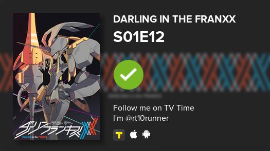 I've just watched episode S01E12 of DARLING in the F...! #darlinginthefranxx  #tvtime https://tvtime.com/r/1grtjpic.twitter.com/J8DFb3Pke2