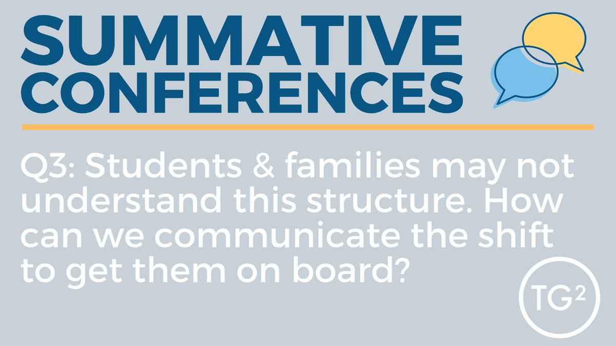 Q3 Students and families may not understand or agree with this structure. How can we communicate this shift to get them on board? #TG2Chatpic.twitter.com/XCq0aD0I4X