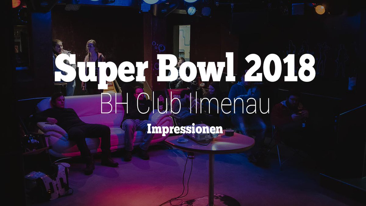(Anzeige) Super Bowl Party 2018 im BH Club Ilmenau https://cmun.it/hjm9orm via @youtube #football #gopats #ilmroosters #superbowllii #nfl #gopatriots #superbowl #rannfl #rannflsuechtig #nflnow #nflkickoff #nflsundays #bhclub_ilmenau #ransb52pic.twitter.com/A6qNaGkQ3l