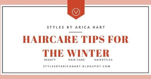 Winter hair tips https://www.stylesbyaricahart.com/2012/10/winter-hair-tips.html#.XijxKw0j8v0.buffer… #hairgoals #haircaregoals #beautytipspic.twitter.com/FWFpfUCr79