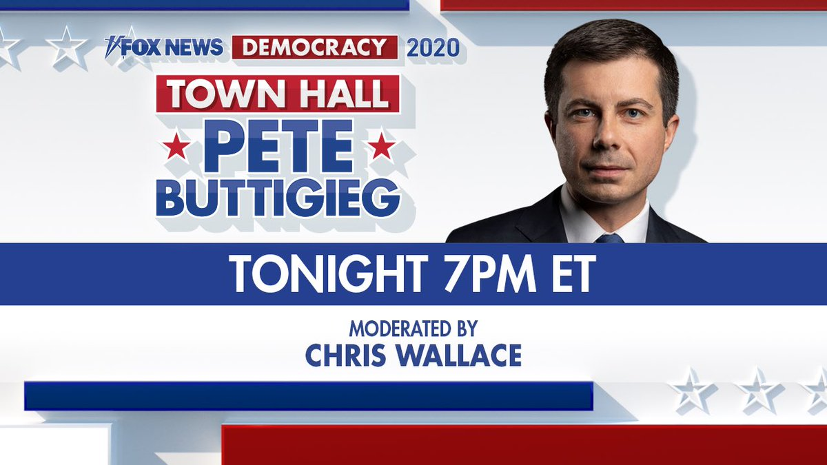 Tonight is the night. Tune in to @FoxNews for our Pete Buttigieg town hall moderated by Chris Wallace. #Democracy2020
