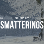 Image for the Tweet beginning: [new blog] Sunday Smatterings