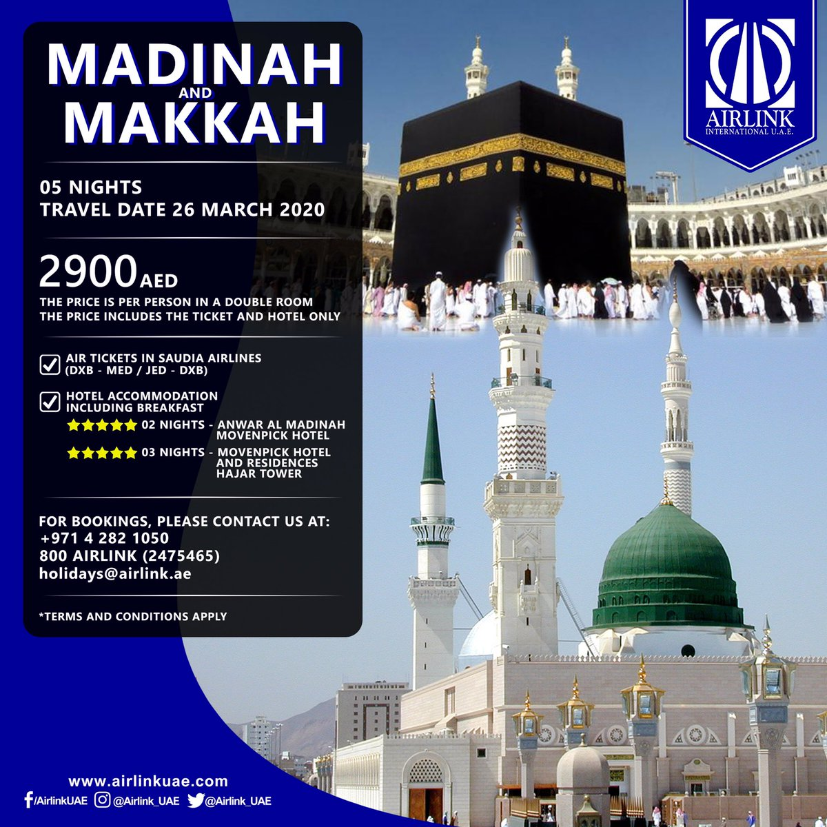 EXCLUSIVE OFFER - MADINAH and MAKKAH - Travel date: 26 March 2020 - 2900 AED* - For bookings, please contact:  +971 4 282 1050  800 AIRLINK (2475465)  holidays@airlink.ae - #AirlinkInternationalUAE #AirlinkInternational #Airlink #MyDubai #Dubai #UAE #Makkah #Madinahpic.twitter.com/PKz68YWy16