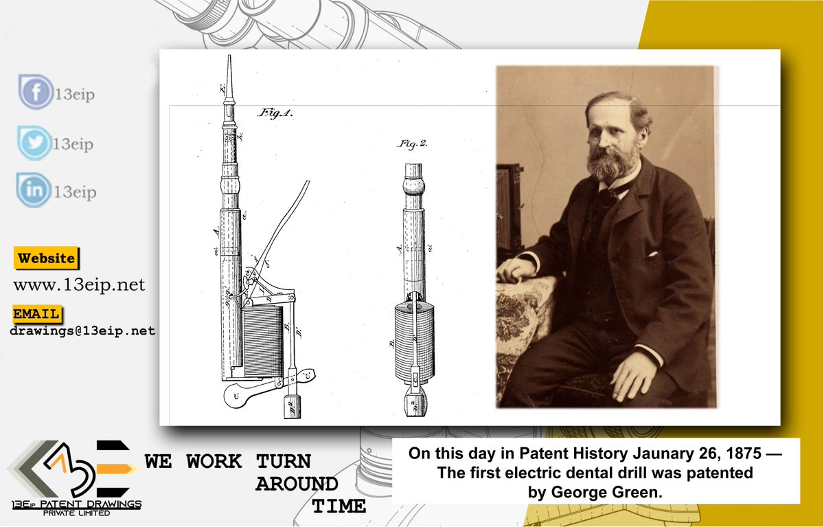 #OnThisDay in #PatentHistory January 26, 1875 — The first Electric #Dental #Drill was patented by #GeorgeGreen. Green's drill had an electromagnetic motor and was designed to prevent tooth decay by filing and polishing teeth.  #patents #uspto #inventors #designs #TodayinHistorypic.twitter.com/g42KoX3QLi