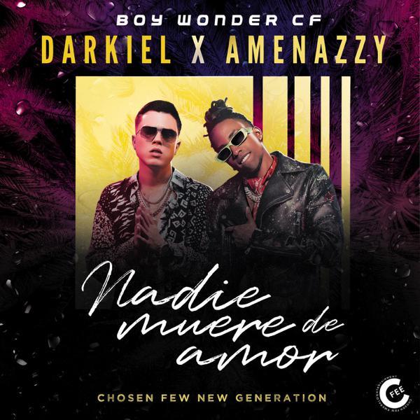 Nadie Muere de Amor (feat. Boy Wonder CF) - Darkiel & Amenazzy pic.twitter.com/3dua8fEmFF