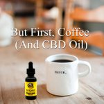 But first, coffee (and #CBD oil). #cbdedibles #hempoilextract #cannabidiolinfused #cbd https://t.co/8bIHIJsyrS