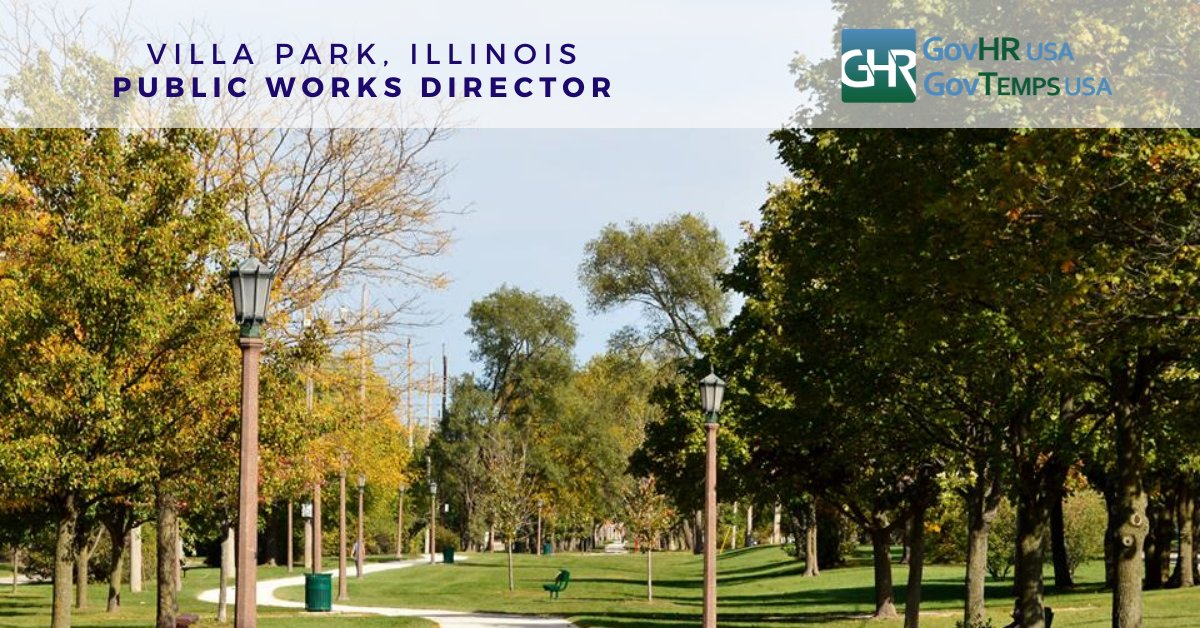 Villa Park, IL - Director of Public Works. Apply Now at  @GovHRUsa @villapark_il #publicworksjobs #publicworks #VillaParkIL #localgov #govjobs #govhr