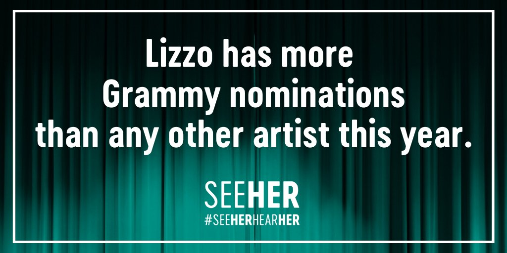Congratulations @Lizzo! You inspire all by celebrating real life women. #SeeHerHearHer #GRAMMYs