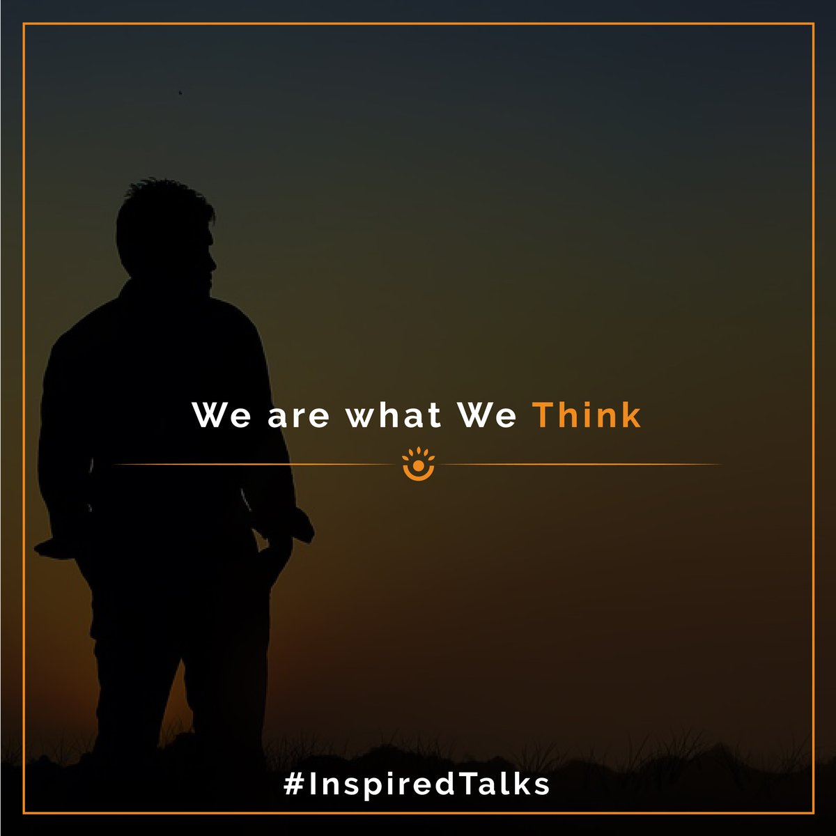 We are what we think! Follow us for your #dailymotivation..#inspiredtalk #success #dream #achievers #life #inspiration #work #words #win #confident #hardwork #business #entrepreneur