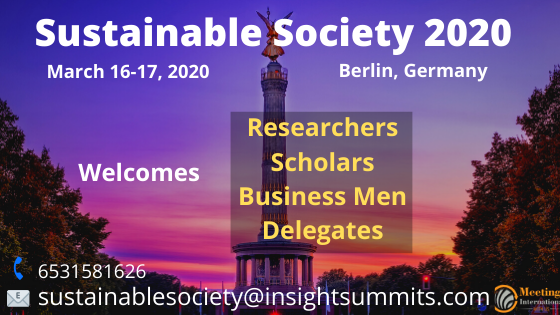 #sustainablesociety,2020 Welcomes #Researchers #Scholars #Delegates #Businessman during #March_16_17, 2020 at #Berlin_Germany @UN @SDGs2030  @europeanunions  Call: 6531581626 Mail: sustainablesociety@insightsummits.compic.twitter.com/ynOv8DDzfC