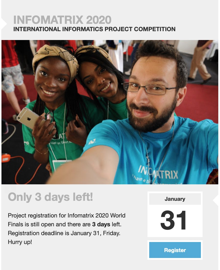 Project registration for Infomatrix 2020 World Finals is still open and there are 3 days left. Registration deadline is January 31, Friday. Hurry up! pic.twitter.com/TpacPNd38a