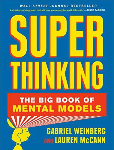 Pdf Download Free Super Thinking The Big Book Of Mental Models B