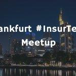 Image for the Tweet beginning: Don't miss #Frankfurt #InsurTech Meetup.