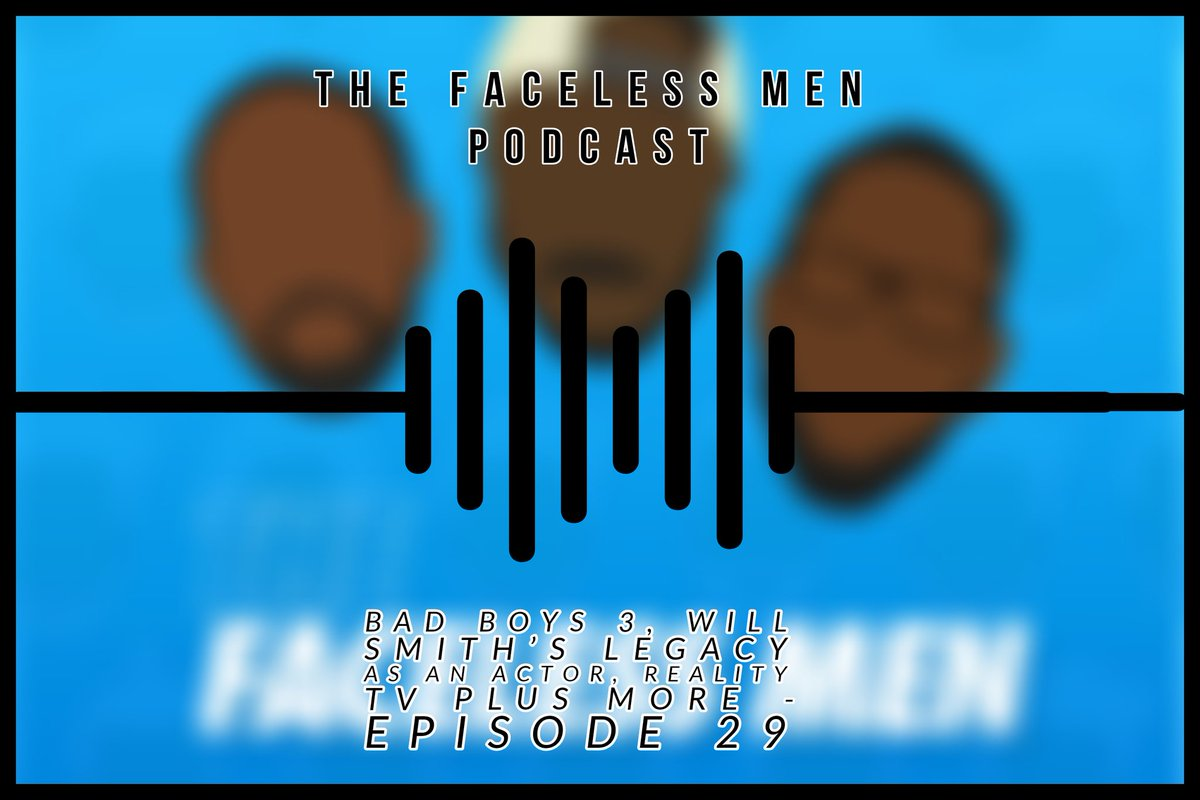 Episode 29 out now links below   Spotify https://open.spotify.com/episode/6jjRXA32CJ0SeHYWWSIfnY?si=qQkyPeQpRFirdz6HdjtvwQ…  Soundcloud https://soundcloud.com/thefacelessmen/bad-boys-3-will-smiths-legacy-as-an-actor-reality-tv-plus-more-episode-29…  Apple podcast https://podcasts.apple.com/gb/podcast/the-chosen-one/id1474547544?i=1000447798020…  #TheFacelessMenPodcast #podcasts #podcasting #podcastlife #podcastnetwork #podcastcommunity #podcastmovement #London #londonpodcastpic.twitter.com/dz5uyHFgzn