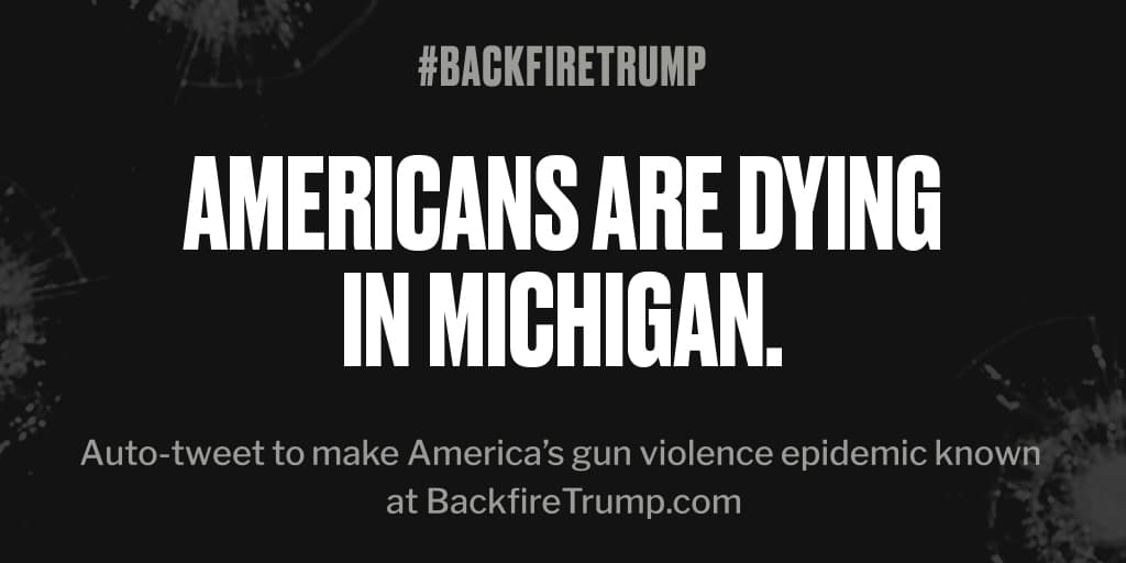 #Michigan is suffering today after fatal shooting. #POTUS, stop the bloodshed. #BackfireTrumppic.twitter.com/H0IZDRe7ST