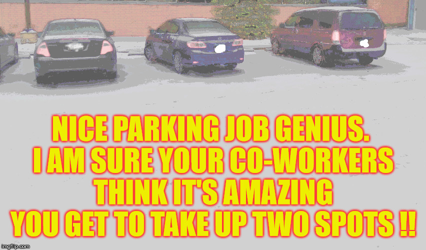 sorry you don't get employee of the month #parkingfail <br>http://pic.twitter.com/An8gUEDgUA