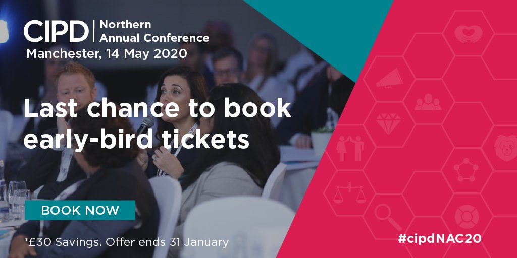 Last chance to secure your early-bird ticket! Be sure to book now to avoid disappointment - bit.ly/37REXqB @CIPD @CIPD_Events #cipdNAC20