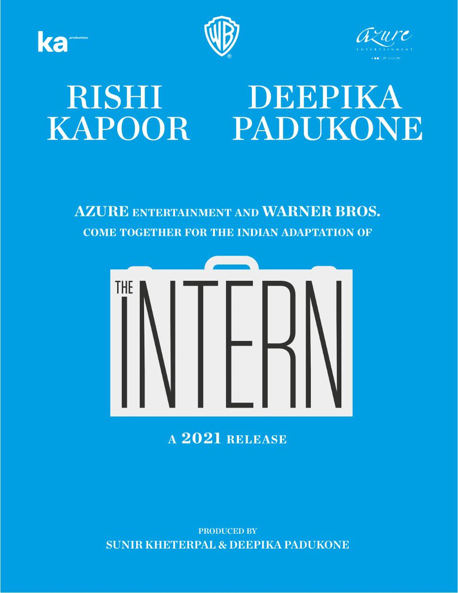 Thrilled to present my next!🎞  The Indian adaptation of #TheIntern   A 2021 release!  Presented by @_KaProductions @warnerbrosindia and @iAmAzure   See you at the movies!  @chintskap