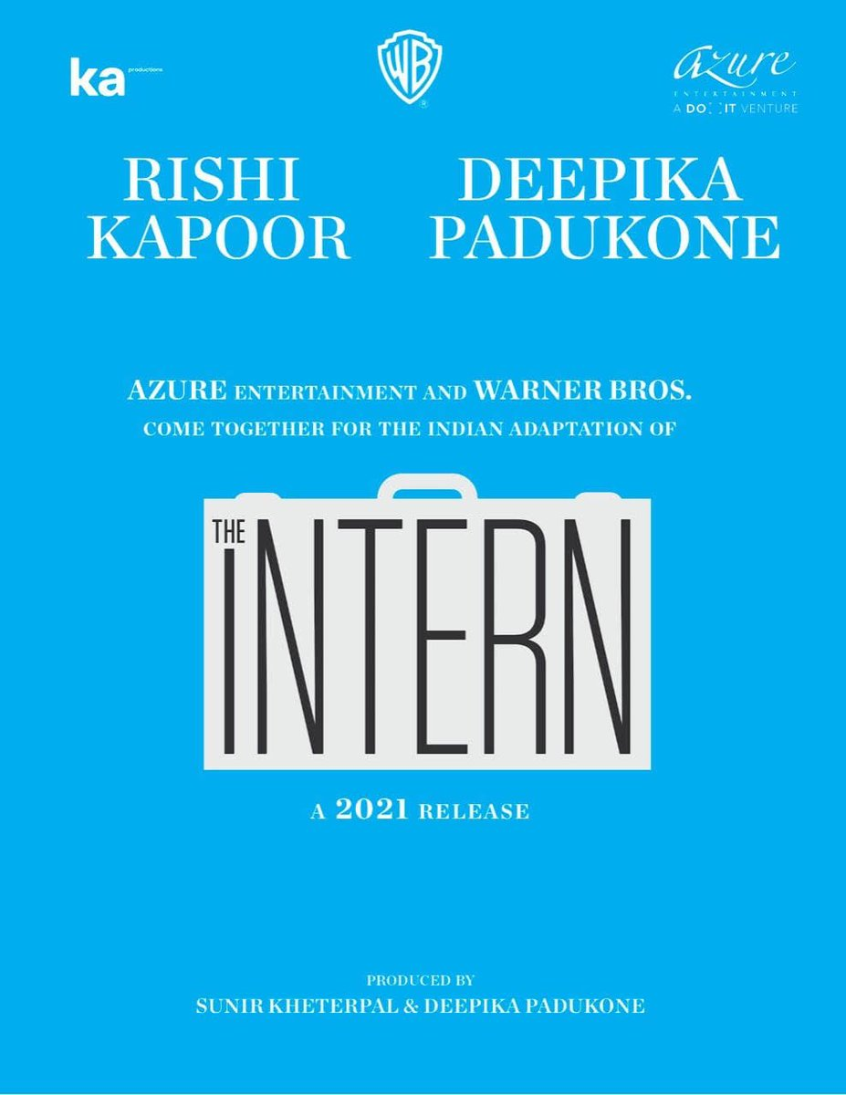 Thrilled to present our next!🎞  The Indian adaptation of #TheIntern   A 2021 release!  Presented by @deepikapadukone @warnerbrosindia and @iAmAzure   See you at the movies!  @chintskap