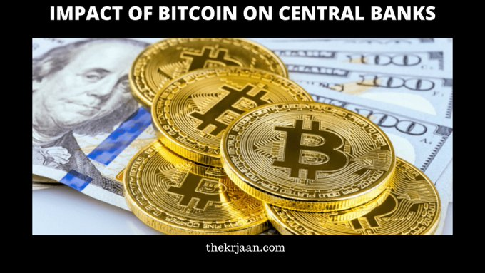 Impact Of Bitcoin (cryptocurrency ) On Central Banks
