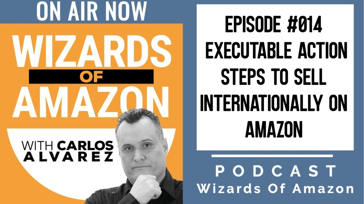 #014 Executable Action Steps to Sell Internationally on Amazon . Wizards Of Amazon! ON AIR NOW! . ON ALL Major PODCAST Platforms! . Amazon selling tips, strategy, and information for sellers of all levels. . #podcastlife #podcastshow #newpodcast #podcastlove #podcasterspic.twitter.com/5pyKeLpPIn