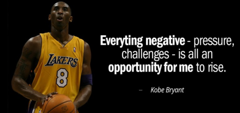 An opportunity for me to rise. #KobeBryant #Quotes #TuesdayMotivation #TuesdayThoughts
