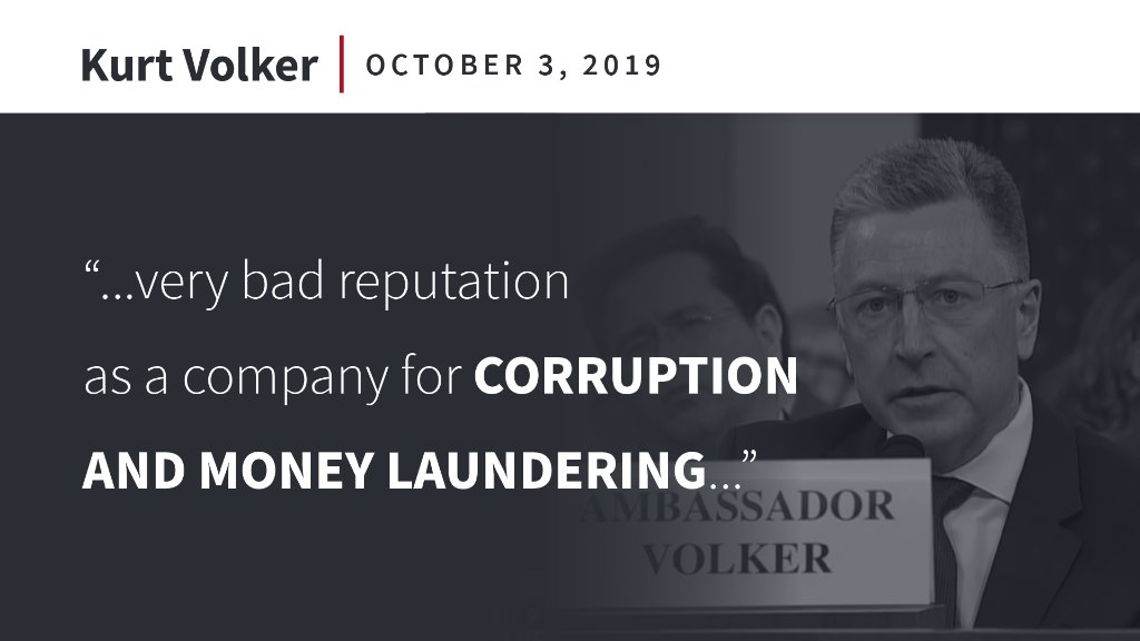 Ambassador Volker testified that Burisma, the Ukrainian natural gas company where Hunter Biden held a seat on the board, had a very bad reputation for corruption and money laundering.