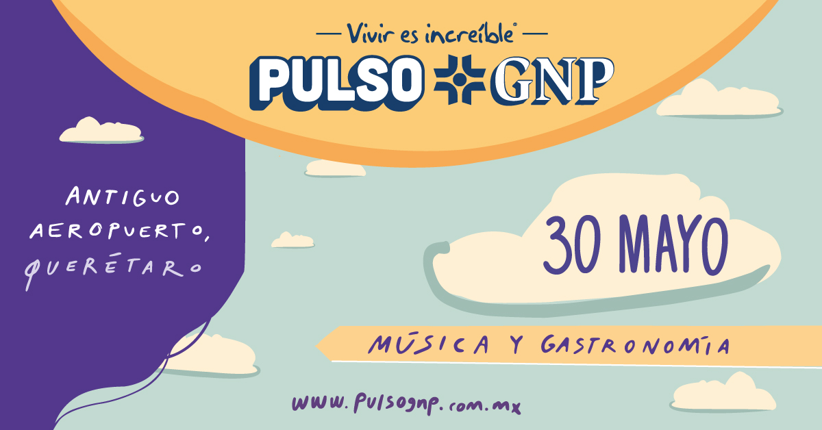 💓 ¡Listos para latir! #PulsoGNP20 30 de mayo, Antiguo Aeropuerto de Querétaro.