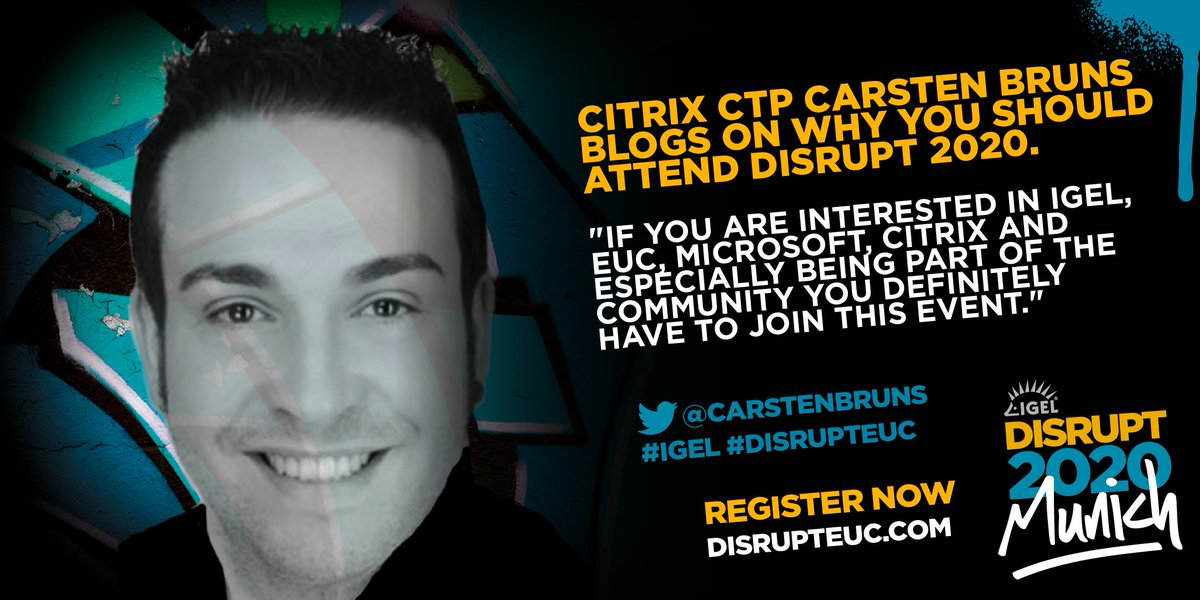 Read Citrix CTP Carsten Bruns' blog on why you should attend Disrupt 2020 Munich. Don't miss out, register today. Your Move.#disruptmunich #euc #igel http://bit.ly/36ytStD pic.twitter.com/XZ9Qjui7JL
