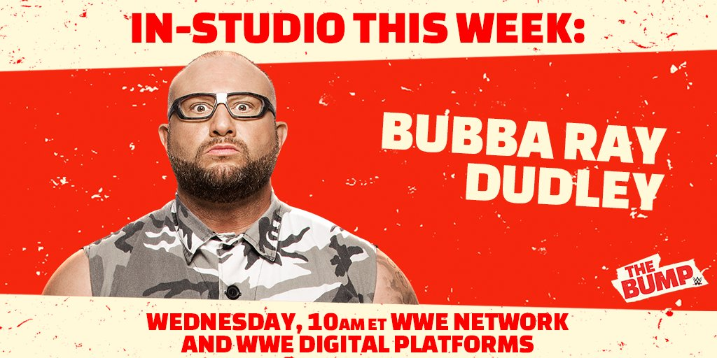 WWE's The Bump To Feature Bubba Ray Dudley As In-Studio Guest This Wednesday