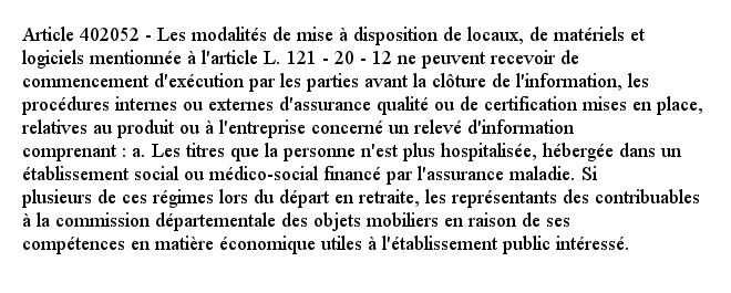Article 402052 - Les modalités de mise à disposition de locaux, de matériels et logiciels mentionnée à l'article...pic.twitter.com/FSjp2pr6zr