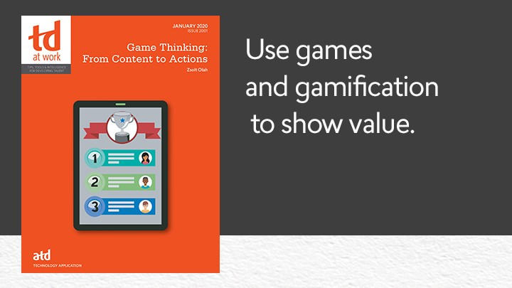 L&D professionals may think of #games and #gamification as silver bullets for engagement and motivation issues that add fun to workplace #learning. But they need to use those tools to show value, rather than just showcase fun. bit.ly/2GEW6IR