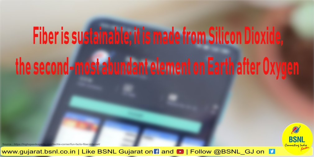 #DoYouKnow - Fiber is sustainable; it is made from Silicon Dioxide, the second-most abundant element on Earth after Oxygen  #BSNL  @BSNLCorporate @CMDBSNL @CGM_GUJ_BSNLpic.twitter.com/3JOpj8a3UK