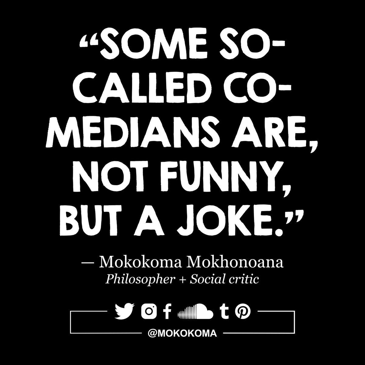 Mokokoma Mokhonoana On Twitter Subscribe To Get My New Aphorisms